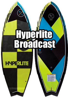Hyperlite Broadcast 2017 Wakesurf Board