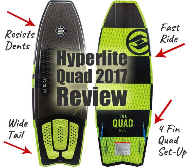 Hyperlite Quad Review for 2017 Wakesurf Board